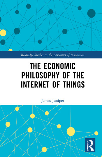 The Economic Philosophy of the Internet of Things book cover