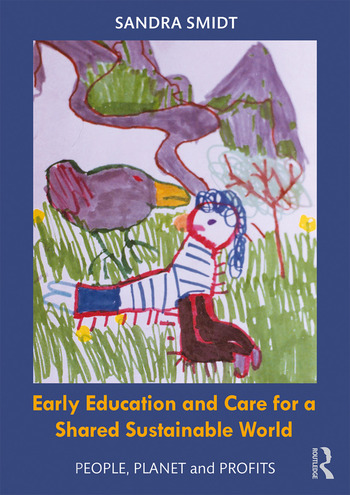 Early Childhood Education and Care for a Shared Sustainable World People, Planet and Profits book cover