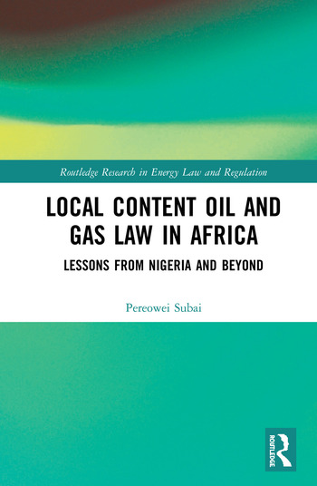 Local Content Oil and Gas Law in Africa Lessons from Nigeria and Beyond book cover