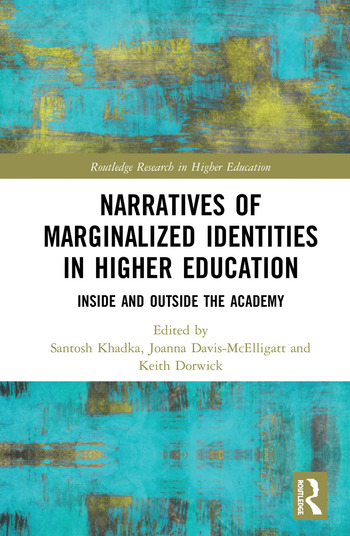 Narratives of Marginalized Identities in Higher Education Inside and Outside the Academy book cover