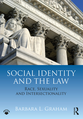 Social Identity and the Law Race, Sexuality and Intersectionality book cover