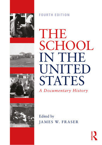 The School in the United States A Documentary History book cover