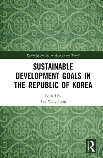 Sustainable Development Goals in the Republic of Korea book cover