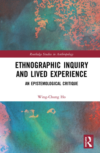 Ethnographic Inquiry and Lived Experience An Epistemological Critique book cover