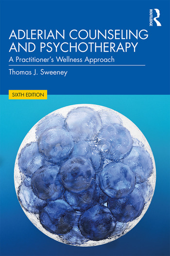 Adlerian Counseling and Psychotherapy A Practitioner's Wellness Approach book cover
