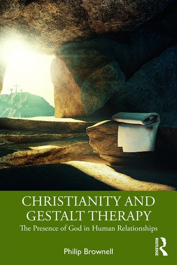 Christianity and Gestalt Therapy The Presence of God in Human Relationships book cover