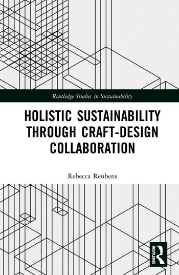 Holistic Sustainability Through Craft-Design Collaboration book cover