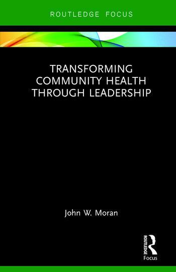 Transforming Community Health through Leadership book cover