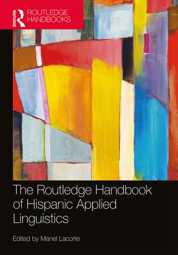 The Routledge Handbook of Hispanic Applied Linguistics book cover