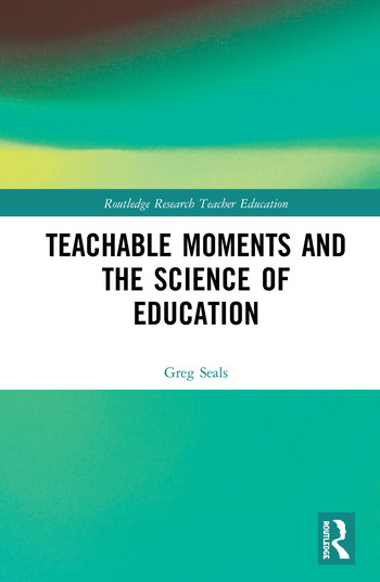 Teachable Moments and the Science of Education book cover
