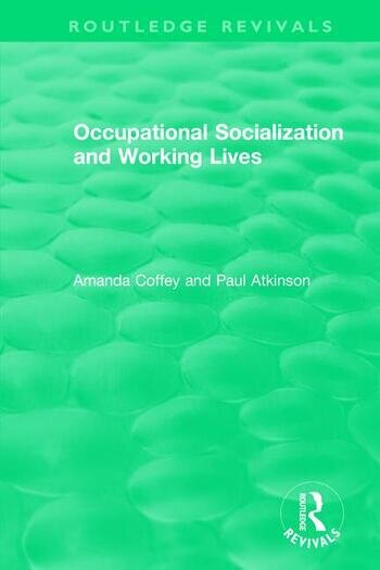 Occupational Socialization and Working Lives (1994) book cover