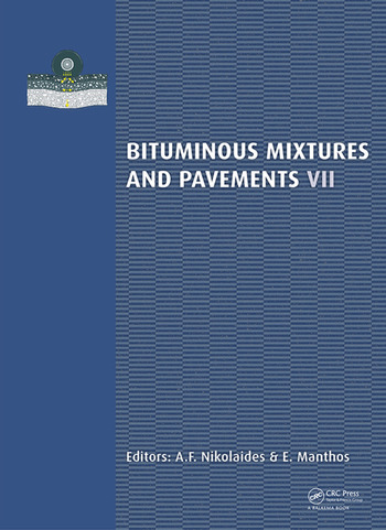 Bituminous Mixtures and Pavements VII Proceedings of the 7th International Conference 'Bituminous Mixtures and Pavements' (7ICONFBMP), June 12-14, 2019, Thessaloniki, Greece book cover