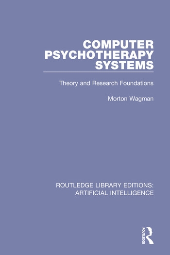 Computer Psychotherapy Systems Theory and Research Foundations book cover