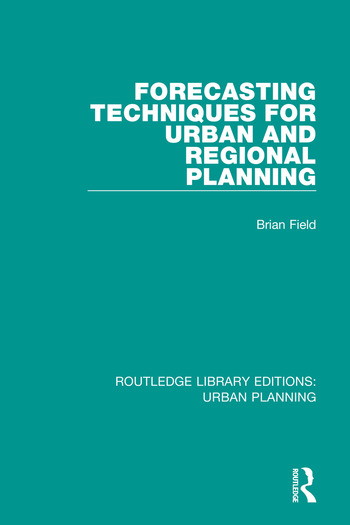 Forecasting Techniques for Urban and Regional Planning book cover