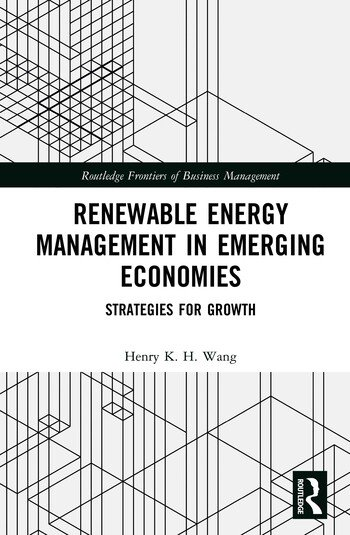 Renewable Energy Management in Emerging Economies Strategies for Growth book cover