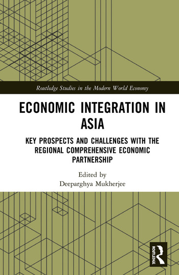 Economic Integration in Asia Key Prospects and Challenges with the Regional Comprehensive Economic Partnership book cover