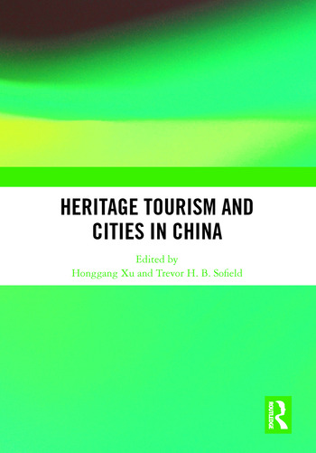 Heritage Tourism and Cities in China book cover