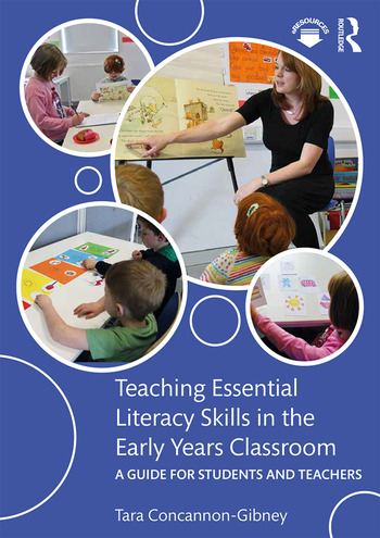 Teaching Essential Literacy Skills in the Early Years Classroom A Guide for Students and Teachers book cover