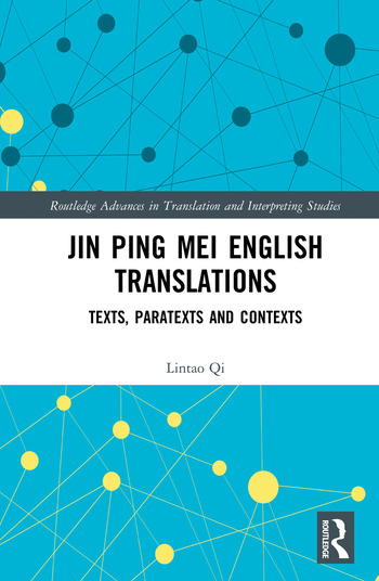 Jin Ping Mei English Translations Texts, Paratexts and Contexts book cover