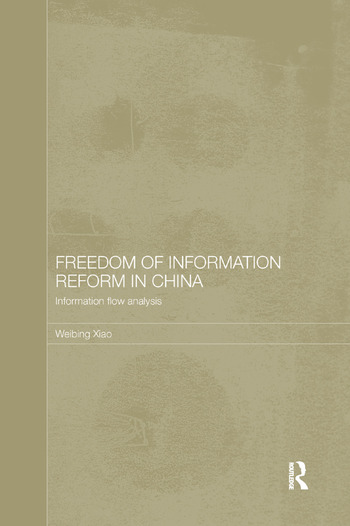 Freedom of Information Reform in China Information Flow Analysis book cover