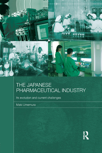 The Japanese Pharmaceutical Industry Its Evolution and Current Challenges book cover