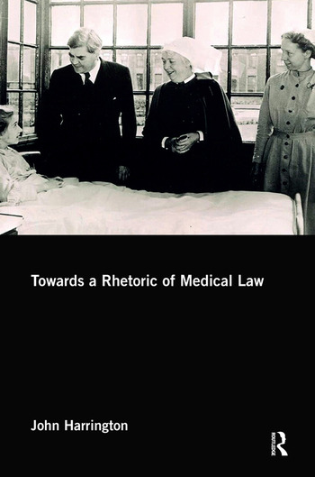 Towards a Rhetoric of Medical Law book cover