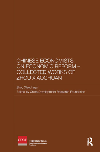 Chinese Economists on Economic Reform - Collected Works of Zhou Xiaochuan book cover