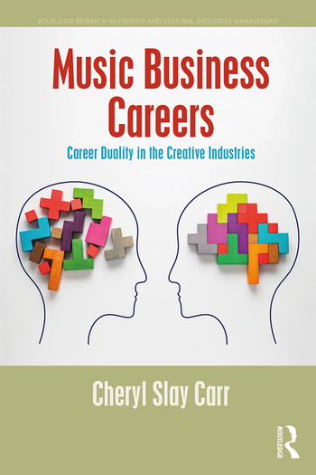 Music Business Careers Career Duality in the Creative Industries book cover