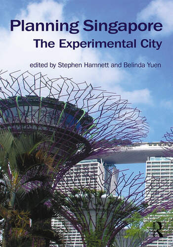 Planning Singapore The Experimental City book cover
