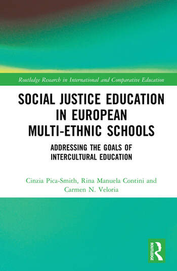 Social Justice Education in European Multi-ethnic Schools Addressing the Goals of Intercultural Education book cover