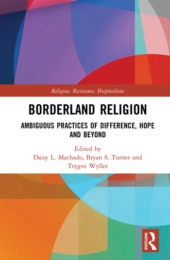 Borderland Religion Ambiguous practices of difference, hope and beyond book cover