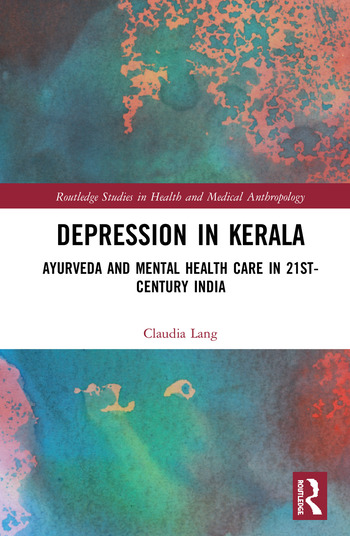 Depression in Kerala Ayurveda and Mental Health Care in 21st Century India book cover