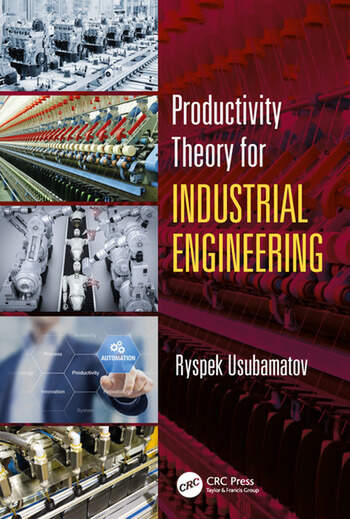 Productivity Theory for Industrial Engineering book cover