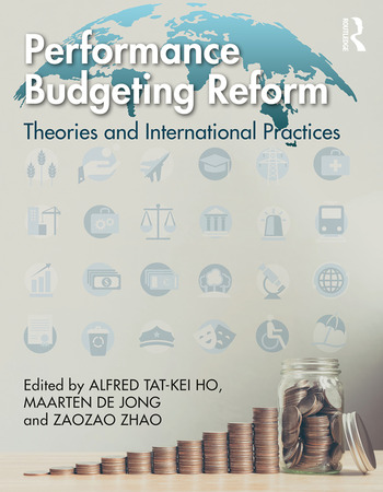 Performance Budgeting Reform Theories and International Practices book cover
