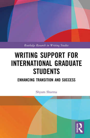 Writing Support for International Graduate Students Enhancing Transition and Success book cover