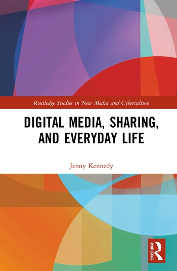 Digital Media, Sharing and Everyday Life book cover