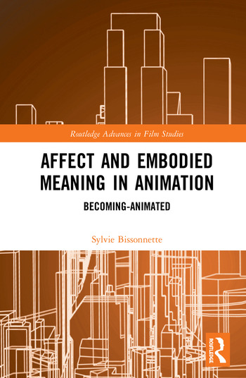 Affect and Embodied Meaning in Animation Becoming-Animated book cover