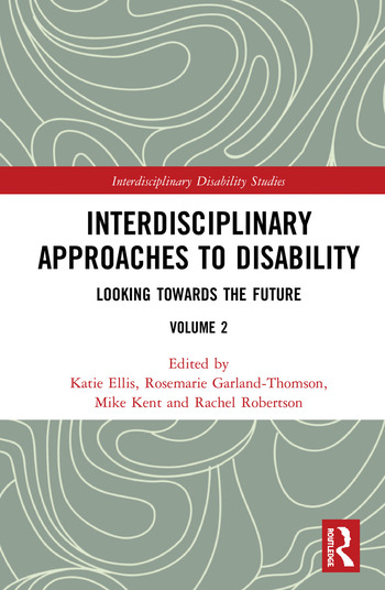 Interdisciplinary Approaches to Disability Looking Towards the Future: Volume 2 book cover