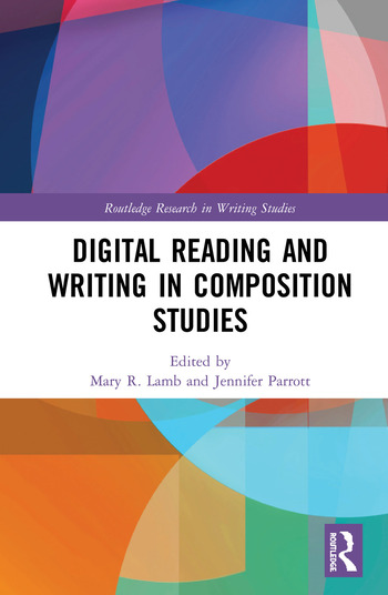 Digital Reading and Writing in Composition Studies book cover