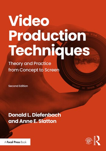 Video Production Techniques Theory and Practice from Concept to Screen book cover