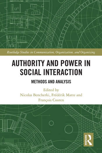 Authority and Power in Social Interaction Methods and Analysis book cover