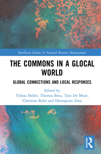 The Commons in a Glocal World Global Connections and Local Responses book cover