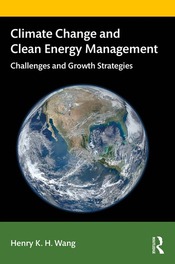 Climate Change and Clean Energy Management Challenges and Growth Strategies book cover
