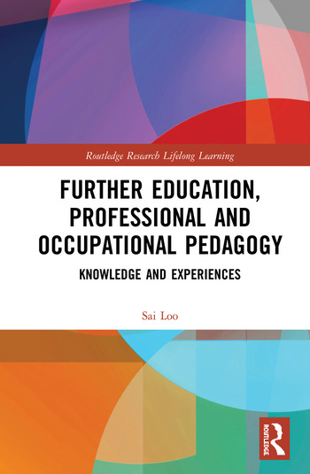 Further Education, Professional and Occupational Pedagogy Knowledge and Experiences book cover