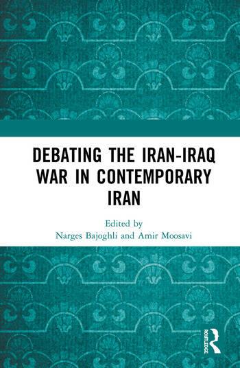 Debating the Iran-Iraq War in Contemporary Iran book cover