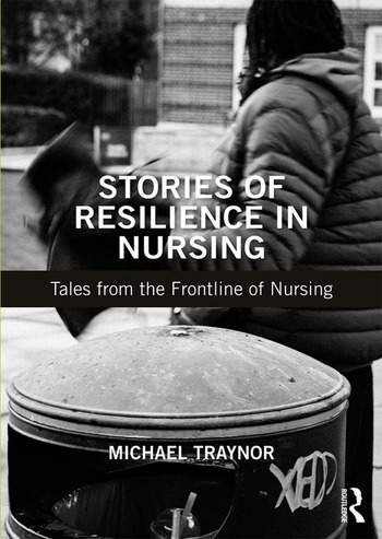 Stories of Resilience in Nursing Tales from the Frontline of Nursing book cover