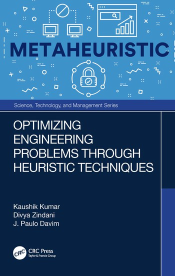 Optimizing Engineering Problems through Heuristic Techniques book cover
