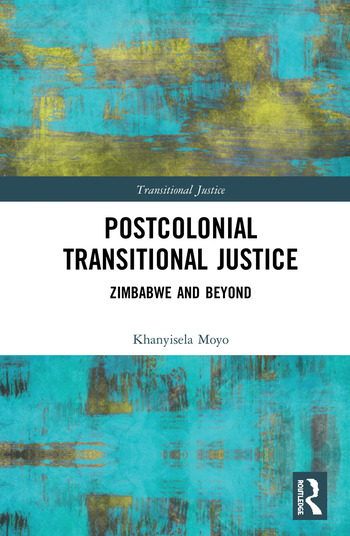 Postcolonial Transitional Justice Zimbabwe and Beyond book cover