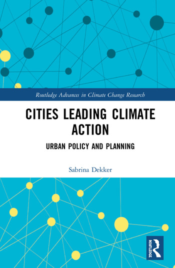 Cities Leading Climate Action Urban Policy and Planning book cover