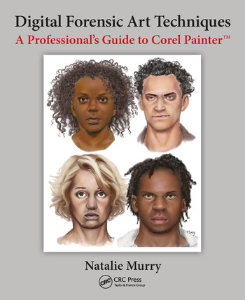 Digital Forensic Art Techniques A Professional's Guide to Corel Painter book cover